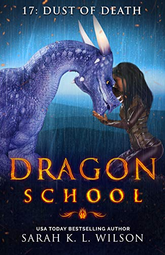 Dragon School: Dust of Death by [Wilson, Sarah K. L. ]