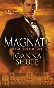 Magnate (The Knickerbocker Club) by [Shupe, Joanna]