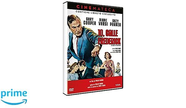 10, Calle Frederick - Cinemateca [DVD]: Amazon.es: Gary Cooper, Diane Varsi, Suzy Parker, Geraldine Fitzgerald, Tom Tully, Ray Stricklyn, Philip Dunne: Cine ...