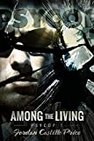 Among the Living: MM Urban Fantasy (PsyCop Book 1)