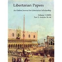 Libertarian Papers, Vol. 1, Part 2 (2009)