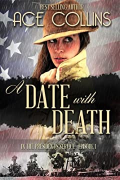 A Date With Death (In The President's Service Book 1)