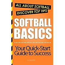 Softball Basics: All About Softball
