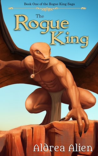 The Rogue King (The Rogue King Saga Book 1)