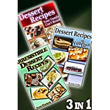 Simple & Fun Cookbooks: Scrumptious Sweet Treats In One Package: [3 Dessert Cookbooks in 1] (Dessert Recipes Collection)