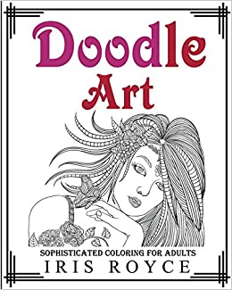 Doodle art sophisticated coloring book for Coloring books for adults on amazon