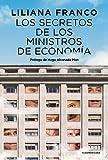 Los secretos de los ministros de Economía (Spanish Edition)
