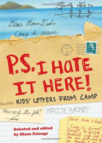 Download P.S. I Hate It Here!: Kids' Letters from Camp ebook