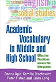 img - for Academic Vocabulary in Middle and High School: Effective Practices across the Disciplines book / textbook / text book