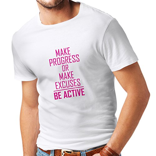 N4220 Mens T shirts Make Progress or make Excuses - BE ACTIVE (Large White Magenta)