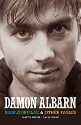 Damon Albarn: Blur, The Gorillaz and Other Fables