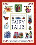 The Classic Collection of Fairy Tales, Nicola Baxter, 1843227878