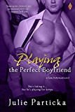 Playing the Perfect Boyfriend (Gone Hollywood)