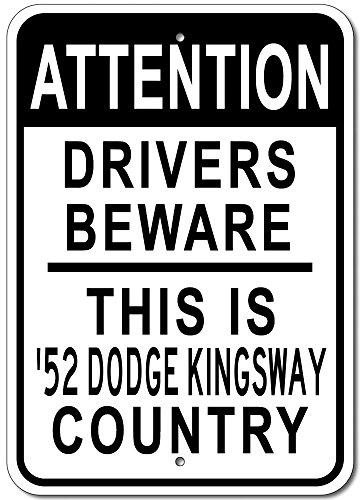 1952 52 Dodge Kingsway Attention Drivers Beware Aluminum Street Sign - - Shop Kingsway