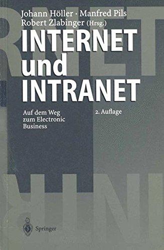 Internet und Intranet: Auf dem Weg zum Electronic Business