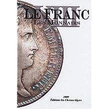 FRANC VIII :  LES MONNAIES (LE)