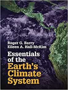 Essentials of the earths climate system dr roger g barry dr essentials of the earths climate system dr roger g barry dr eileen a hall mckim 9781107620490 amazon books fandeluxe Choice Image