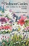 The Piedmont Garden, Juanita B. Garrison, 0872497178
