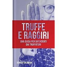 Truffe e Raggiri: Una guida per difenderti dai truffatori (Prosociale Vol. 1) (Italian Edition)
