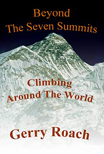 Pdf Outdoors Beyond The Seven Summits: Climbing Around The World