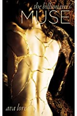 The Billionaire's Muse (The Complete Series) (A BDSM Erotic Romance) Paperback
