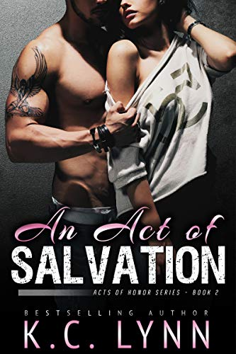 An Act of Salvation: A Brother's Best Friend Romance (Acts of Honor Book 2) (The Best Friend Of Charleston)