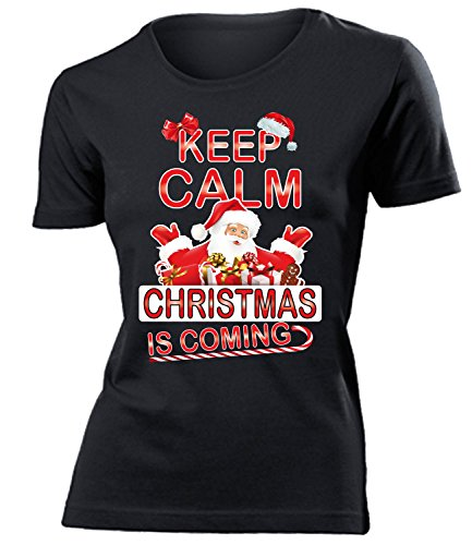 Weihnachten - KEEP CALM CHRISTMAS IS COMING - Cooles Fun mujer camiseta Tamaño S to XXL varios colores Negro