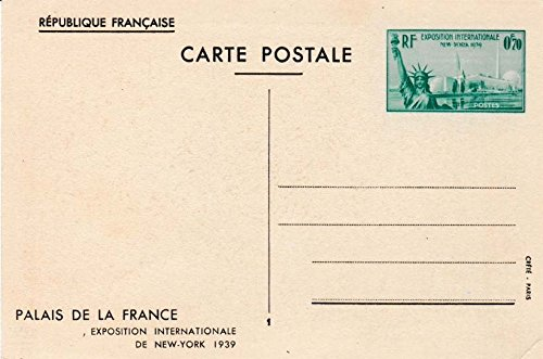 France Higgins & Gage 134 0.70F Statue of Liberty 1939 New York World's Fair Exposition Palais de las France View Postal Card. Unused with small crease at bottom right.