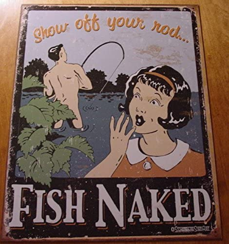 SHOW OFF YOUR ROD FISH NAKED Rustic Fishing Lodge Fisherman Cabin Sign Decor NEW
