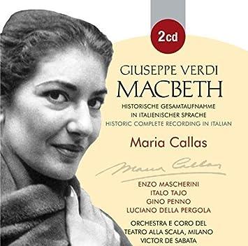 Verdi: Macbeth by Maria Callas, Enzo Mascherini, Taho, Gino Penno ...