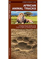 African Animal Tracks: A Folding Pocket Guide to the Tracks & Signs of Familiar Animals