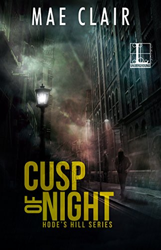Cusp of Night (A Hode's Hill Novel) by [Clair, Mae]