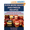 Even More Make and Freeze Recipes (Eat Better For Less Guides Book 3)