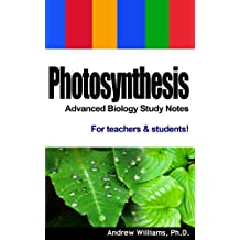 Photosynthesis - Advanced Biology Study Notes