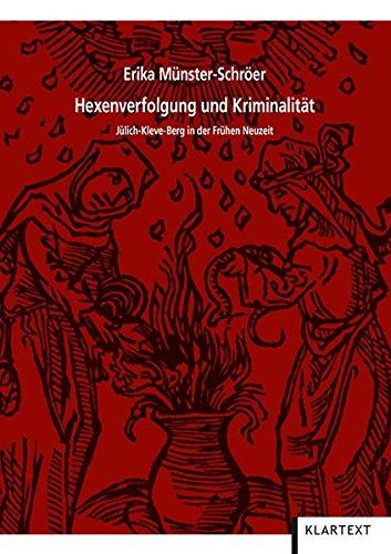 hexenverfolgung-und-kriminalitt-jlich-kleve-berg-in-der-frhen-neuzeit