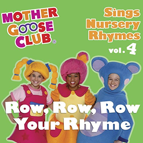 Mother Goose Club Sings Nurser...