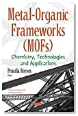 Metal-organic Frameworks: Chemistry, Technologies and Applications (Chemistry Research and Applications)