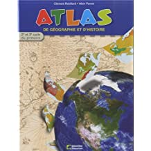Atlas de géographie et d'histoire : 2e cycle et 3e cycle du primaire