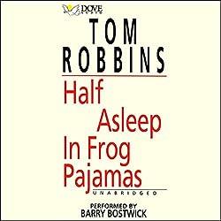 Half Asleep in Frog Pajamas
