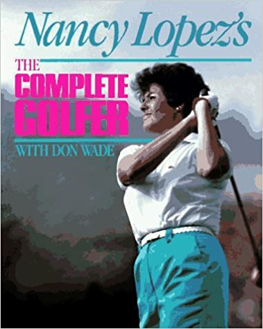Book Nancy Lopez's the Complete Golfer by Nancy Lopez (1989-04-02)