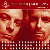 So Many Worlds (Featuring Miho Hatori)