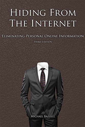 Thumbnail for Hiding from the Internet: Eliminating Personal Online Information