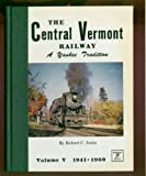 Central Vermont Railway, Robert C. Jones, 091358231X