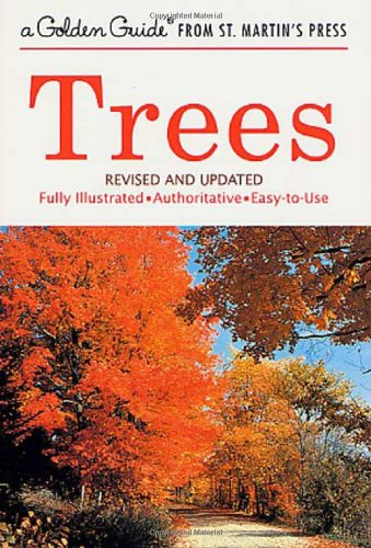 Trees  Revised And Updated  A Golden Guide From St  Martins Press