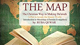 The Map: The Christian Way of Making Dawah by [Qewar, Ruba]