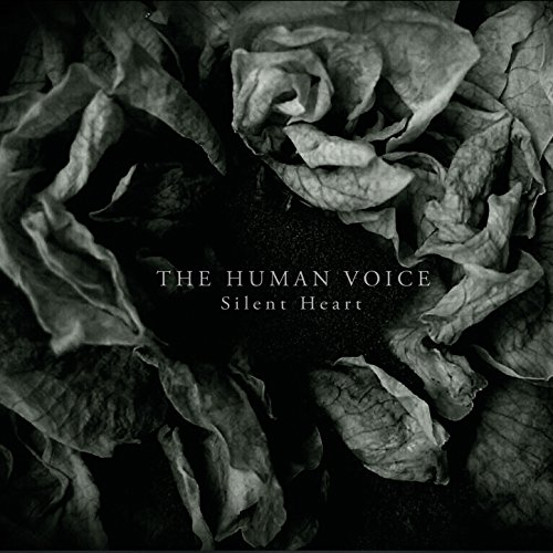 The Human Voice - Silent Heart (2016) [FLAC] Download