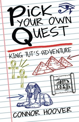 Pick Your Own Quest: King Tut's Adventure (Volume 1)