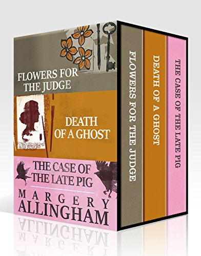 Margery Allingham Box Set 2: Flowers for the Judge, Death of a Ghost, The Case of the Late Pig (An Albert Campion Mystery) by [Allingham, Margery]