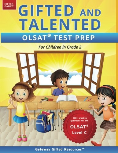 Gifted and Talented OLSAT Test Prep Grade 2: Gifted Test Prep Book for the OLSAT Level C; Workbook for Children in Grade 2
