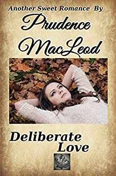 Deliberate Love by [MacLeod, Prudence]